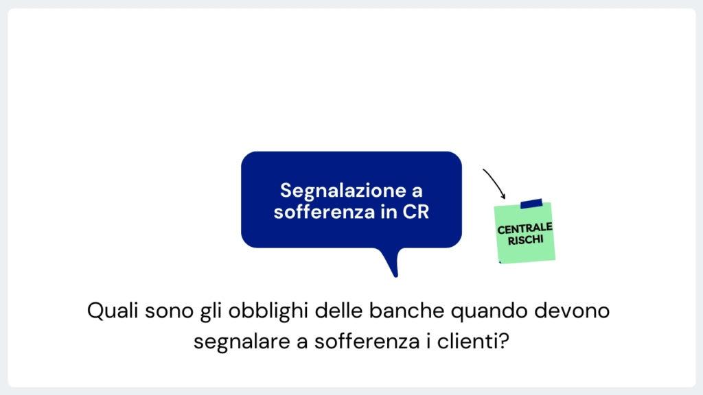 Segnalazione illegittima a sofferenza in Centrale rischi di Banca d'Italia